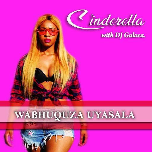 Cinderella альбом Wabhuquza Uyasala