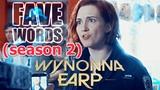 Wynonna Earp FAVE WORDS (season 2)