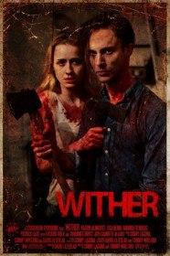 Нежить / Увядающий / Wither (2012)