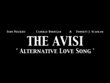 THE AVISI Alternative Love Song