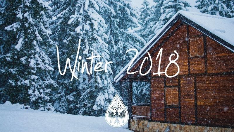Indie Indie Folk Compilation Winter 2018 ❄️ 1½ Hour Playlist