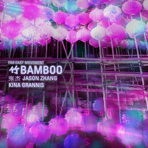 Far East Movement альбом Bamboo (feat. Jason Zhang & Kina Grannis)