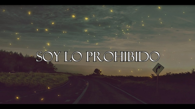 Natalia Lafourcade - Soy lo Prohibido (LETRA)