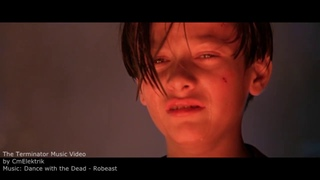 The Terminator Music Video | DANCE WITH THE DEAD - Robeast |
