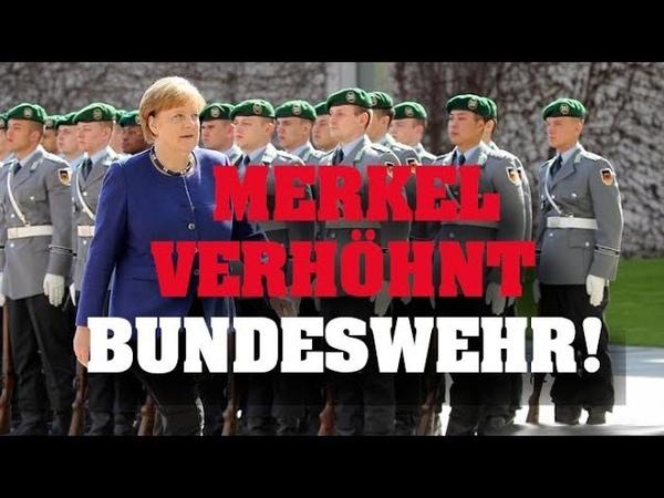 HEUCHELEI MERKEL verhöhnt Bundeswehr