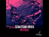 Sebastian Krieg - Mistral (Original Mix)