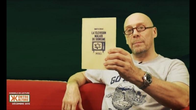 Alain Soral présente La Télévision malade du sionisme, de Dimitri Korias