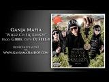 02. Ganja Mafia - Wiesz Co Się Kruszy (Prod. Gibbs, Cuty Dj Feel-X)