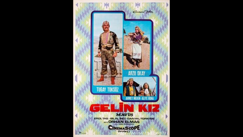 Gelin Kız Maviş (1970) - Tugay Toksöz _ Arzu Okay