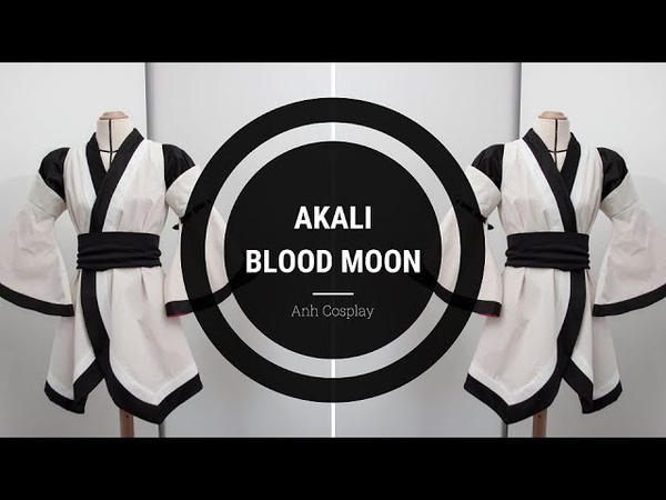Akali Blood Moon | Sewing Cosplay Tutorial