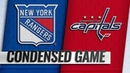 10/17/18 Condensed Game: Rangers @ Capitals