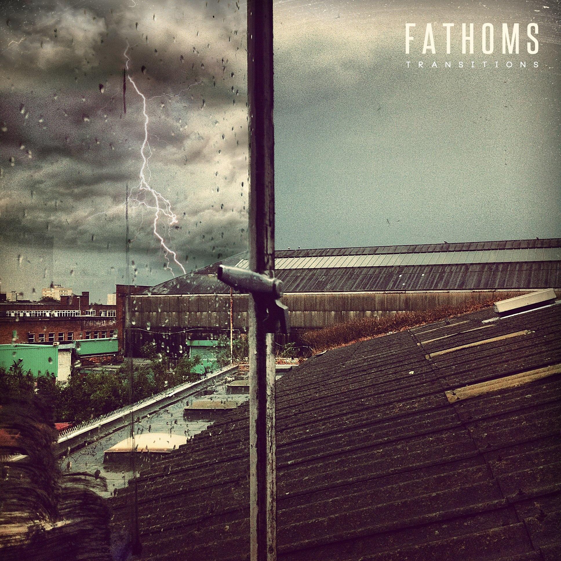 Fathoms - Transitions [EP] (2012)