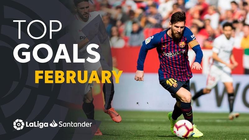 TOP 5 Goles Febrero LaLiga Santander 2018/2019