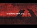 Anacondaz Двое feat Animal Джаz OFFICIAL LYRIC VIDEO