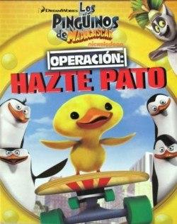 Los pinguinos de Madagascar: Operación hazte pato