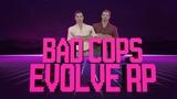 EVOLVE-RP BAD COPS ПЛОХИЕ КОПЫ #1