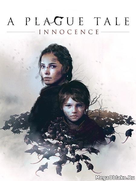 A Plague Tale: Innocence (2019/RUS/ENG/MULTi11/RePack от xatab)