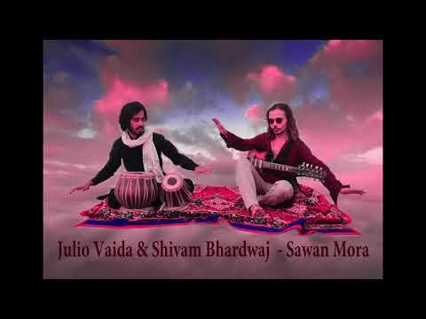Julio Vaida Shivam Bhardwaj - Sawan Mora