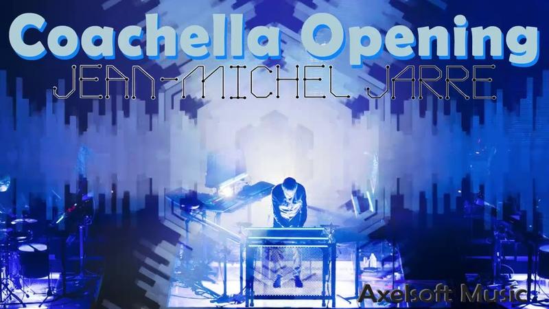 Jean Michel Jarre Coachella Opening Axelsoft's Extended Remix Roland JD XA