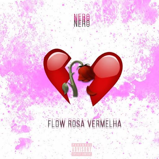 Nero альбом Flow Rosa Vermelha