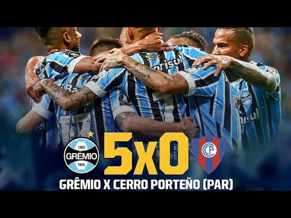 Grêmio 5 x 0 Cerro Porteño - Gols - Libertadores 2018 - Fox Sports Brasil HD