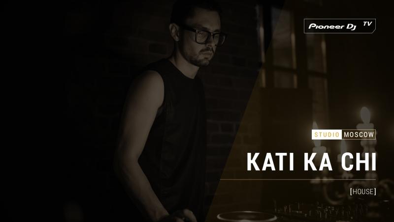 KATI KA CHI [ minimal ] @ Pioneer DJ TV | Moscow