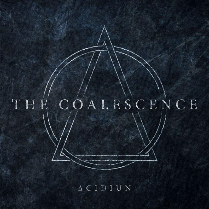 Acidiun - The Coalescence (2018)