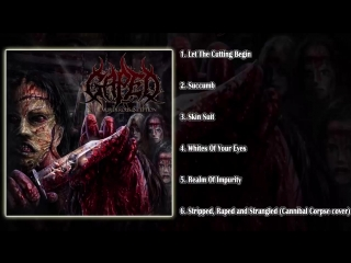 Gaped - The Murderous Inception (FULL EP HD) [LACERATED ENEMY RECORDS]