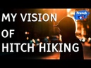 French lesson (B1 / B2) | My vision of hitch hiking