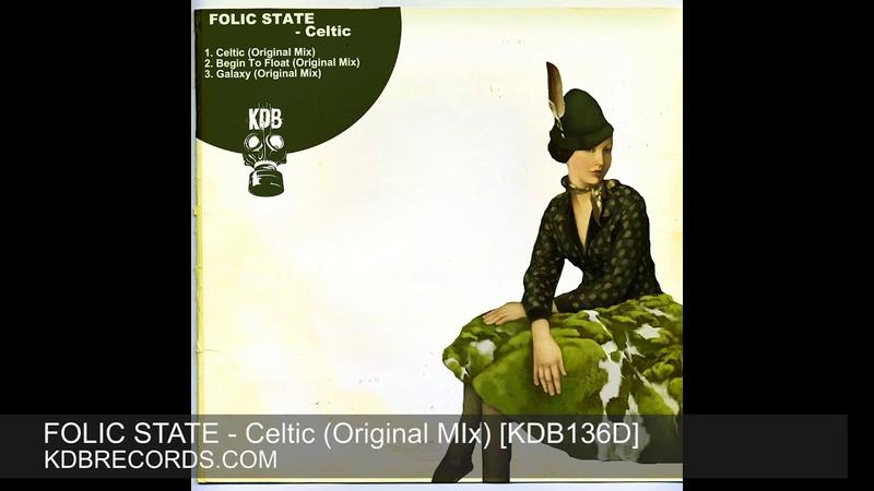 Folic State - Celtic (Original Mix) [KDB136D]