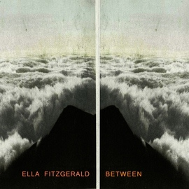 Ella Fitzgerald альбом Between