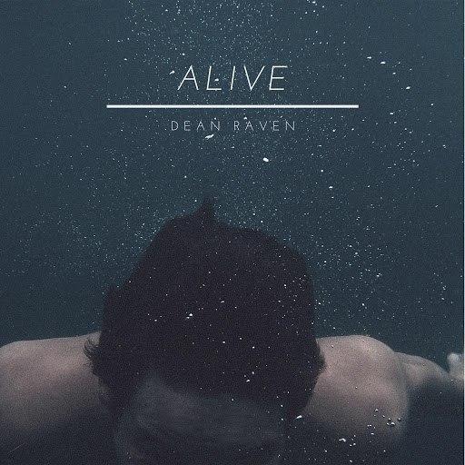Dean Raven альбом Alive