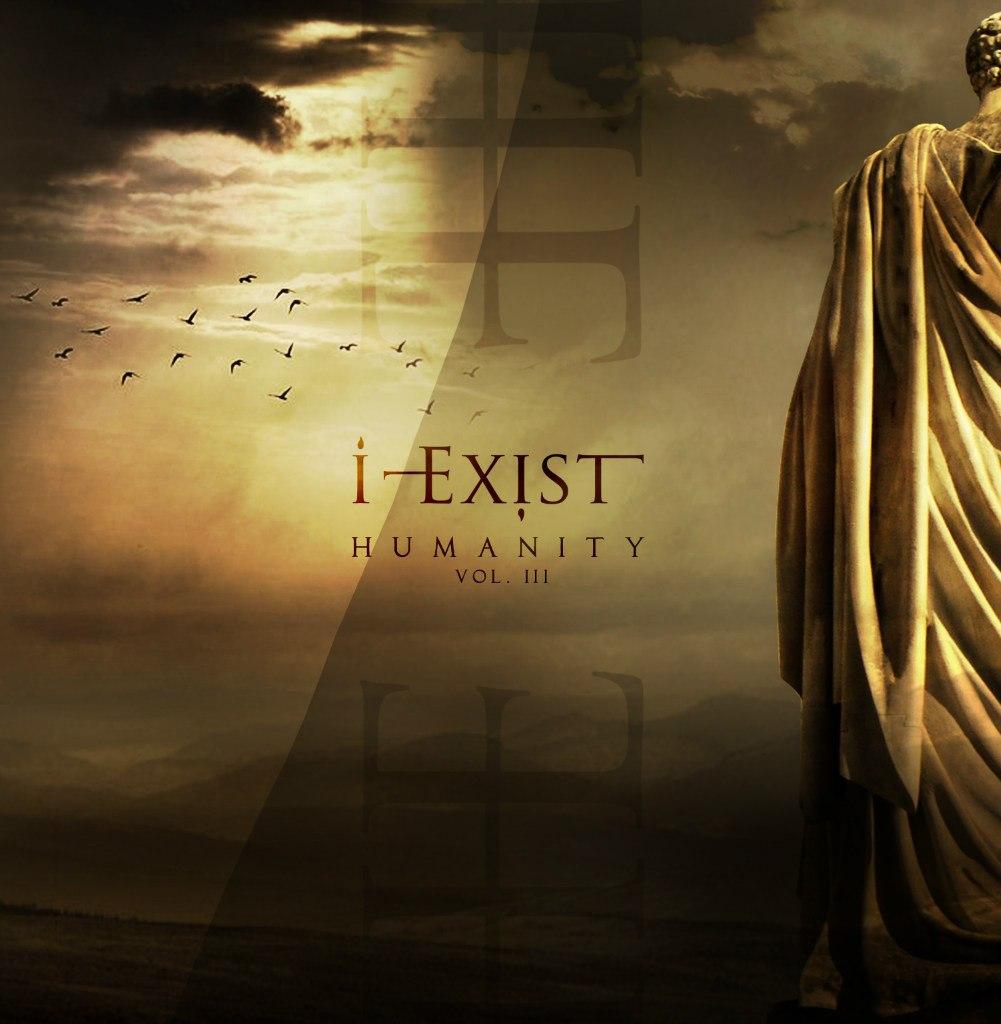 I-Exist -  Humanity Vol. III [EP] (2012)