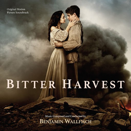 Benjamin Wallfisch альбом Bitter Harvest (Original Motion Picture Soundtrack)
