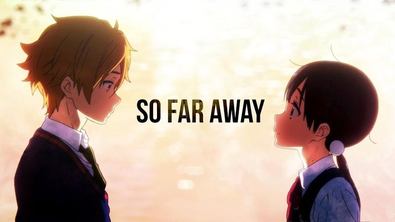 So Far Away「AMV」Tamako Love Story