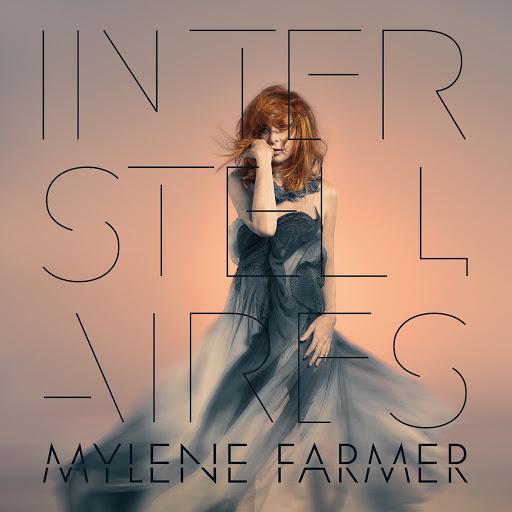 Mylène Farmer альбом Interstellaires