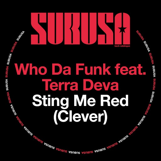Who Da Funk альбом Sting Me Red (Clever)