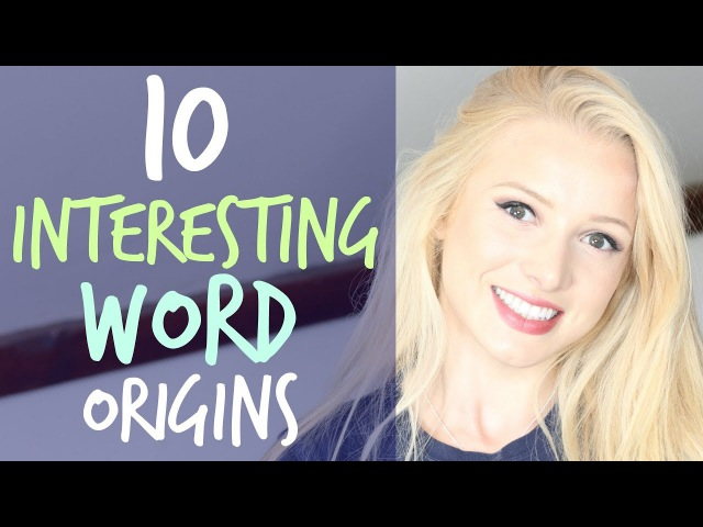10 Words with Interesting Origins (Etymology) | English Vocabulary Lesson