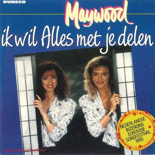 Maywood альбом Ik Wil Alles Met Je Delen