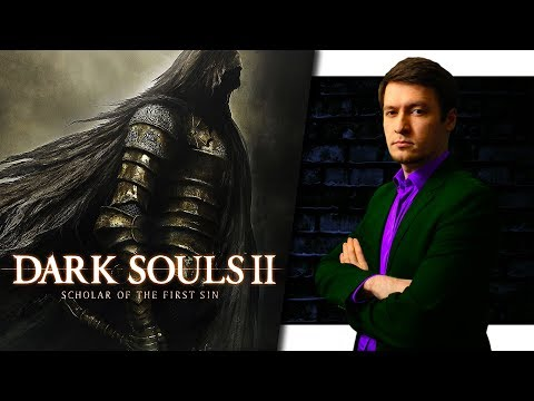 МАРАФОН БОЛИ: ПРОХОЖДЕНИЕ DARK SOULS 2: Scholar of the First Sin (day 6)
