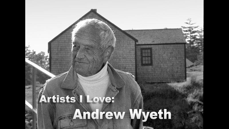Andrew Wyeth: Artists I Love