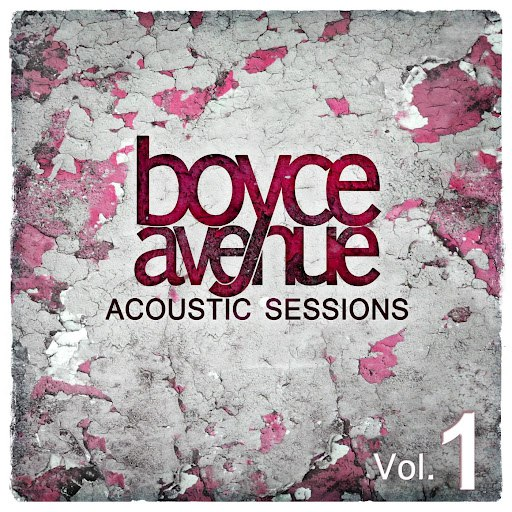 Boyce Avenue album Acoustic Sessions, Vol. 1
