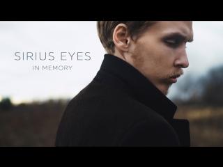 Sirius Eyes - In Memory