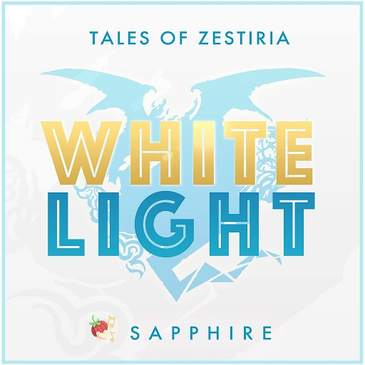 "Sapphire альбом White Light (From ""Tales of Zestiria"")"