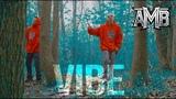 AMB - Vibe Official Music Video (Axe Murder Boyz - Muerte - MNE)