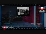 CINEMA RADIO - Музыка голливудского кинематографа