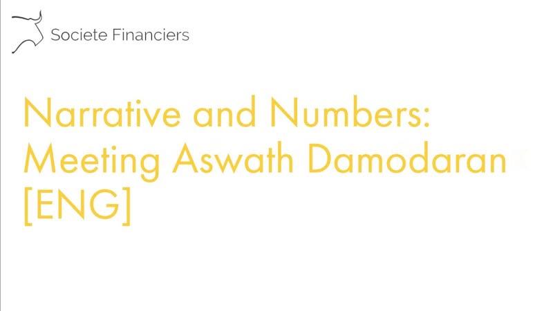 Narrative and Numbers Meeting Aswath Damodaran [ENG]