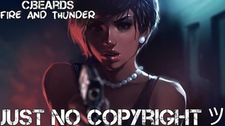 No Copyright Music Cjbeards - Fire and Thunder Background Music07 December 2018 Cinematic