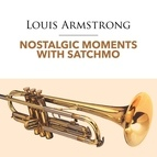 Louis Armstrong альбом Nostalgic Moments With Satchmo