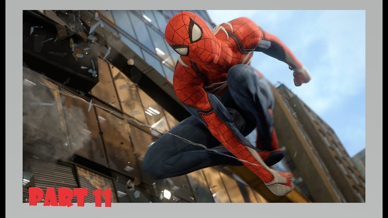 Marvel's Spider-Man Official Only PS4 Walkthrough Part 11 1080p